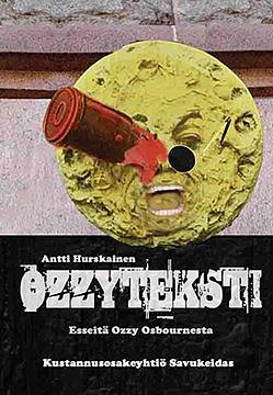 Antti Hurskainen: Ozzyteksti-kirjan kansi