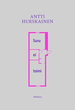 Antti Hurskainen: Suru ei toimi -kirjan kansi